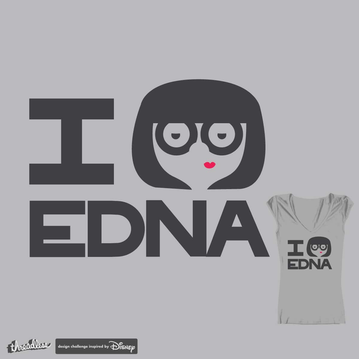 I Heart EDNA by huentastic on Threadless