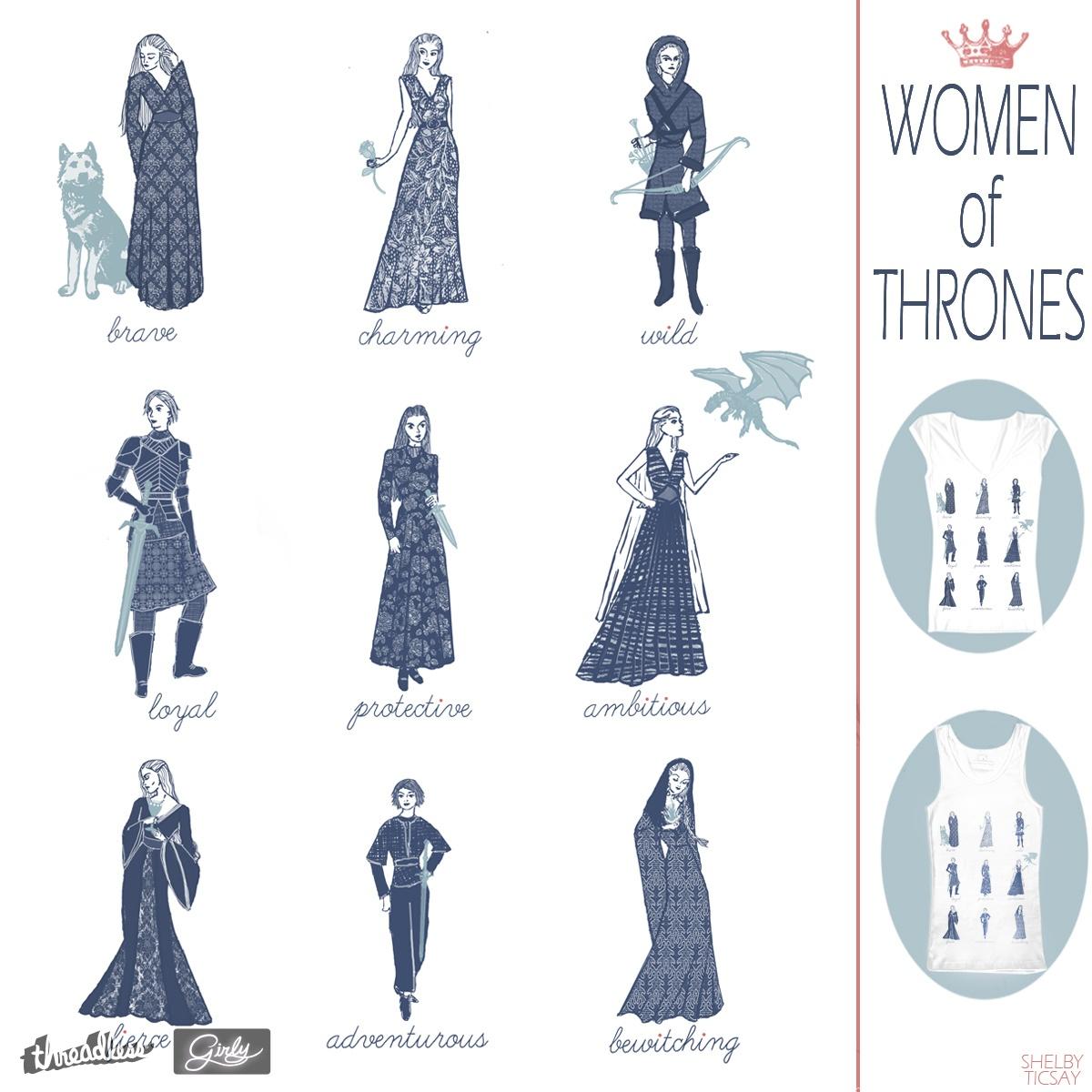Women of Thrones by LunaMeadowlark on Threadless