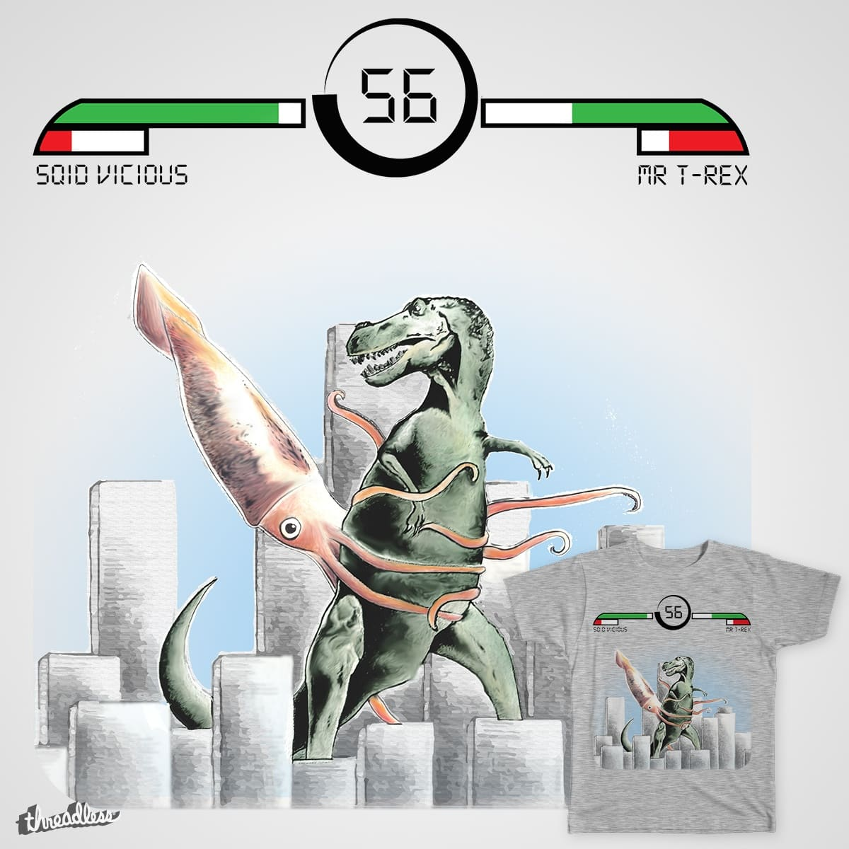 Squid Vicious VS Mr. T-Rex by Loremnzo and RiccardoXIII on Threadless