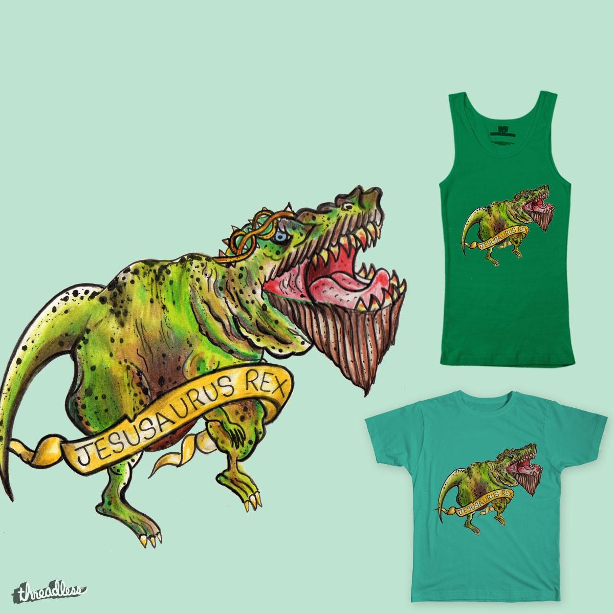 Jesusaurus Rex by Jamietaylor1985 on Threadless