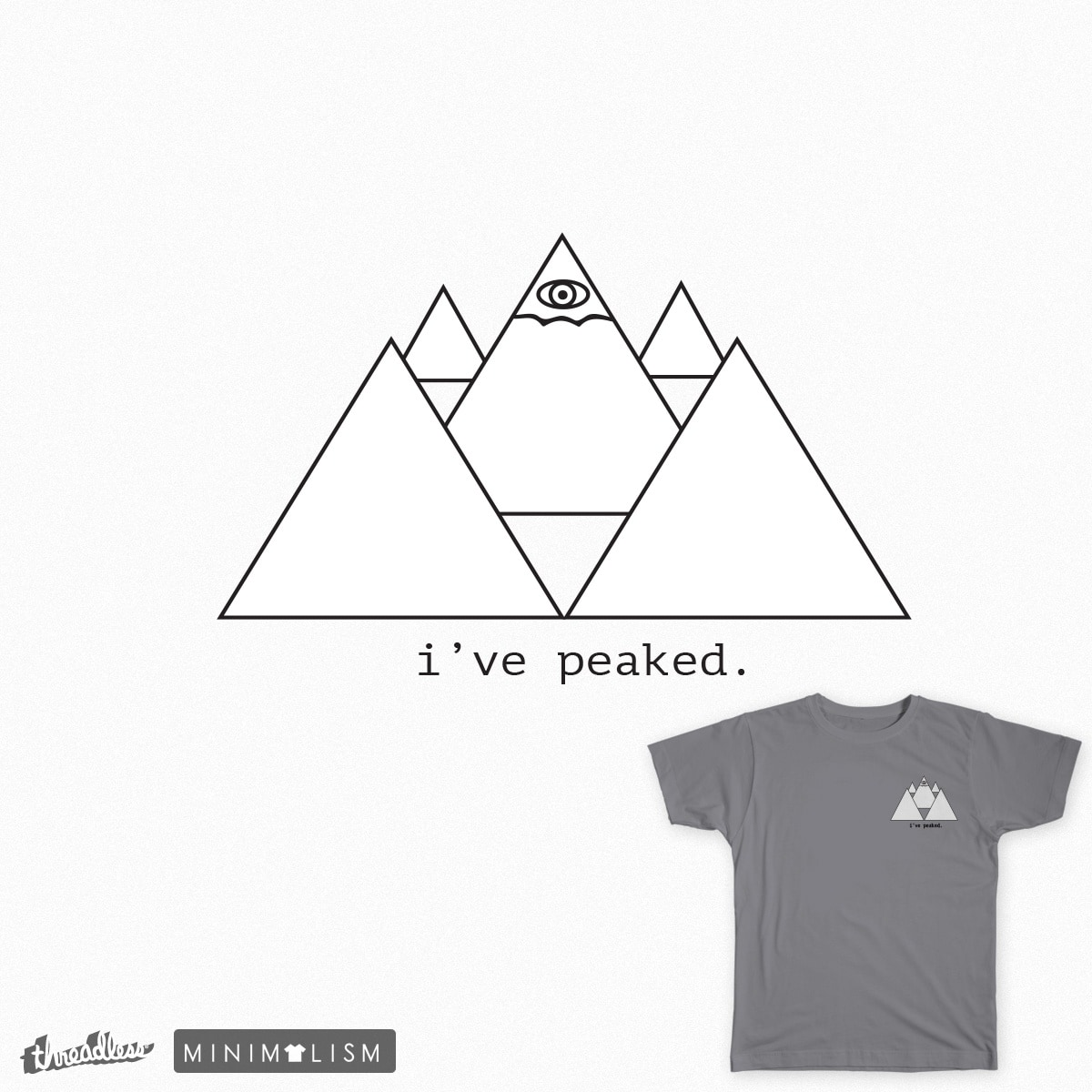 i've peaked by baileyjennings on Threadless