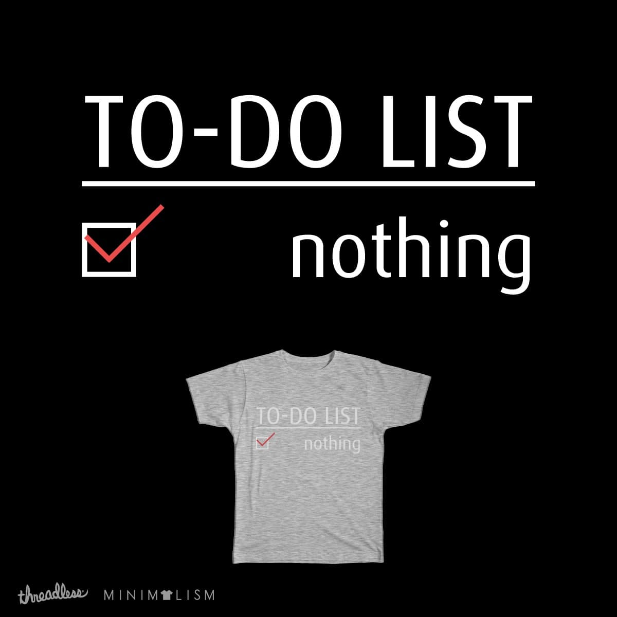 To-Do List by inspecting on Threadless