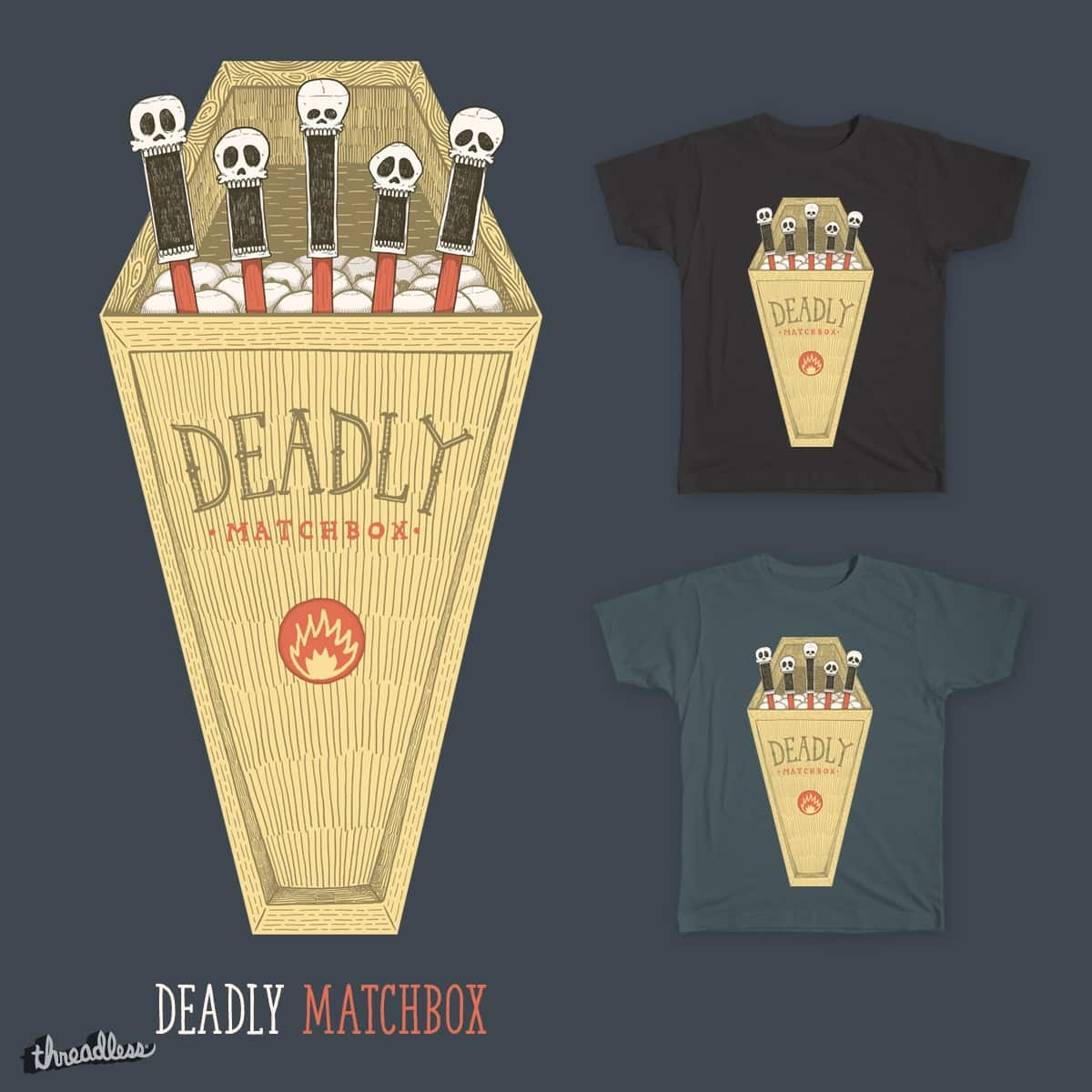 Deadly Matchbox by Victor Umbrella on Threadless