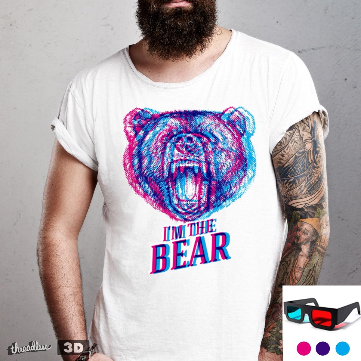I'M THE BEAR by javierv007 on Threadless