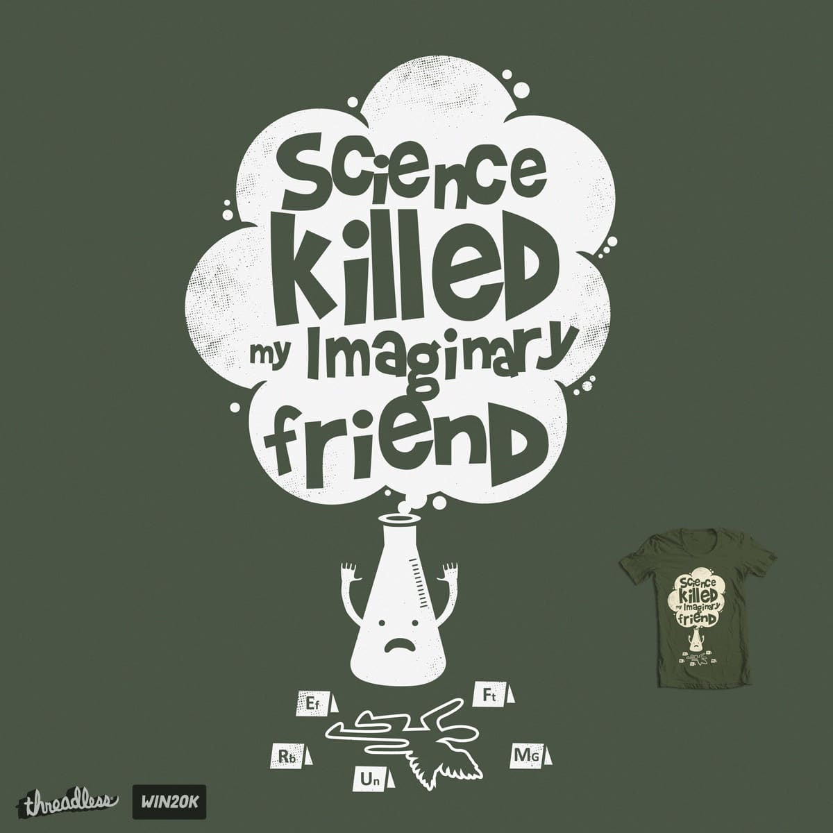 Science Killed My Imaginary Friend by Skate_e1 and krokun on Threadless