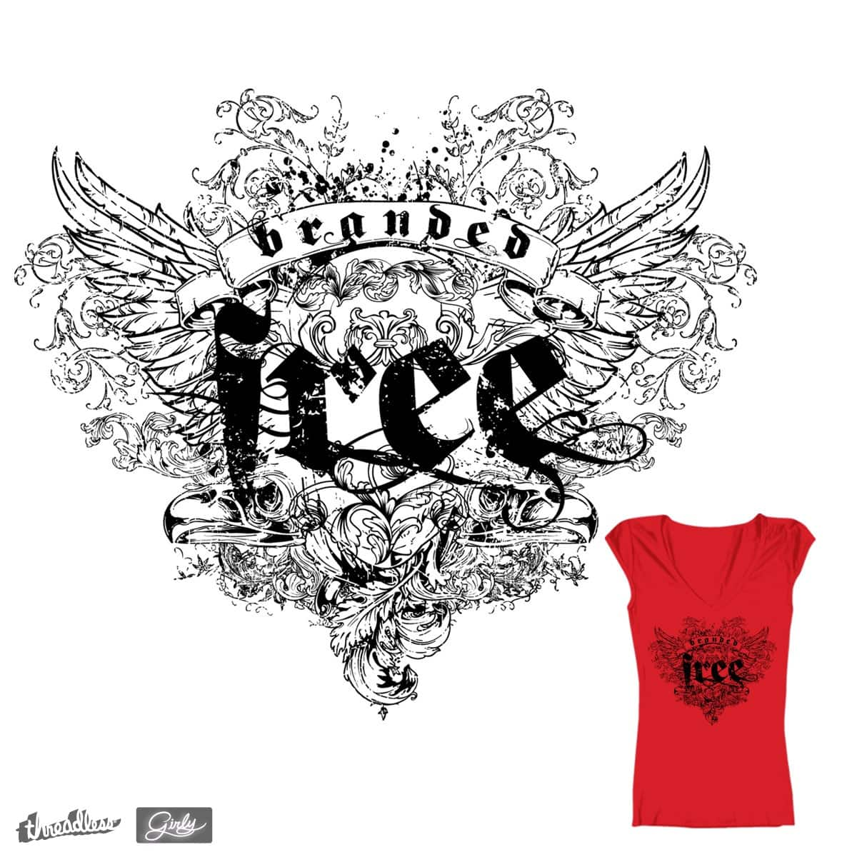 FREE by branded123 on Threadless