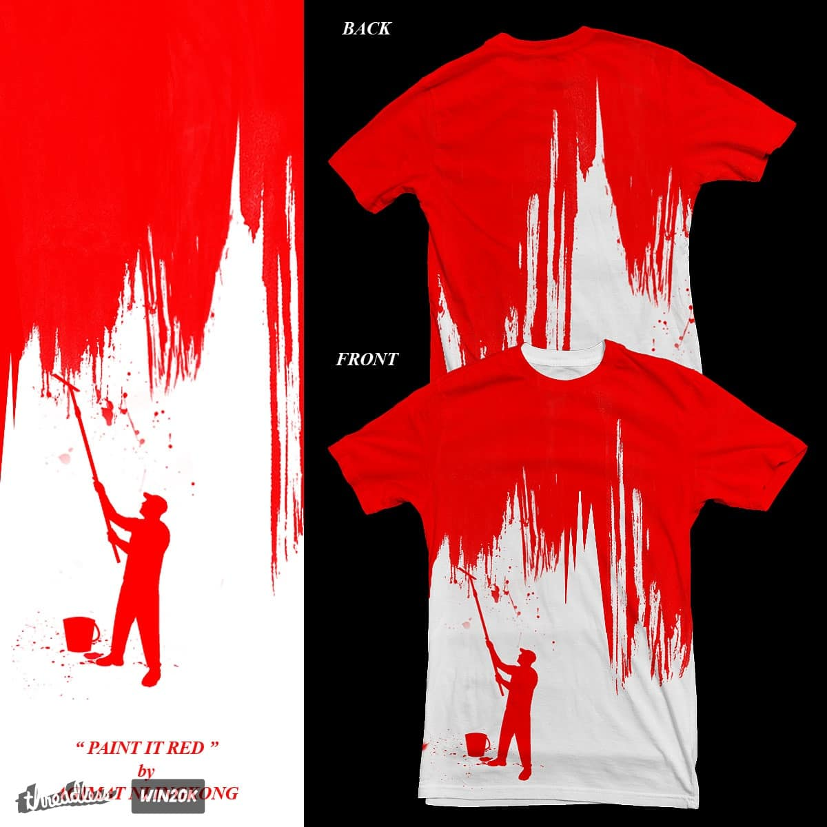 PAINT IT RED. by Agimat ni Ingkong on Threadless