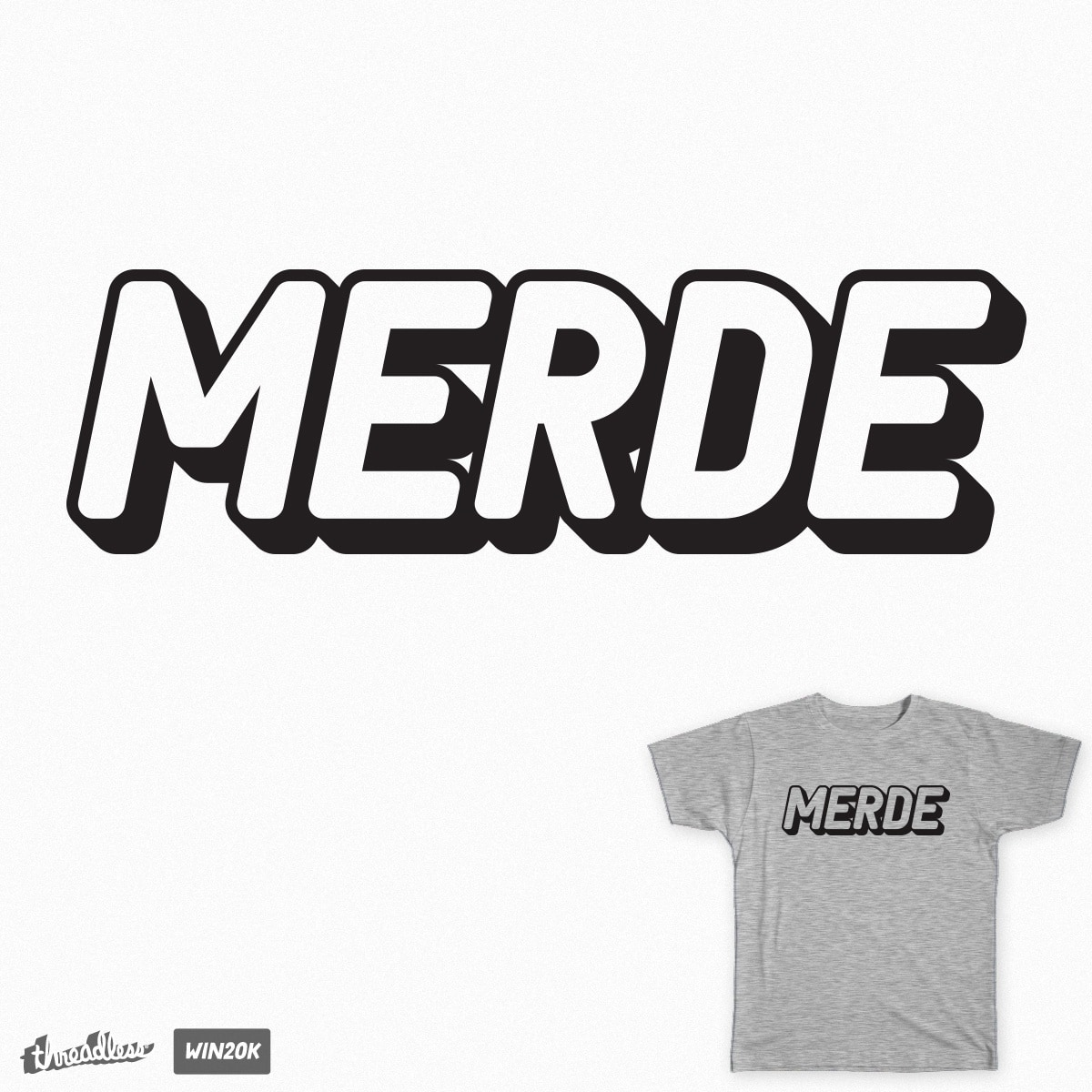 Merde by bmaw on Threadless