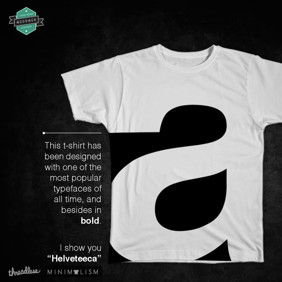 Helveteeca by Aguvagu on Threadless