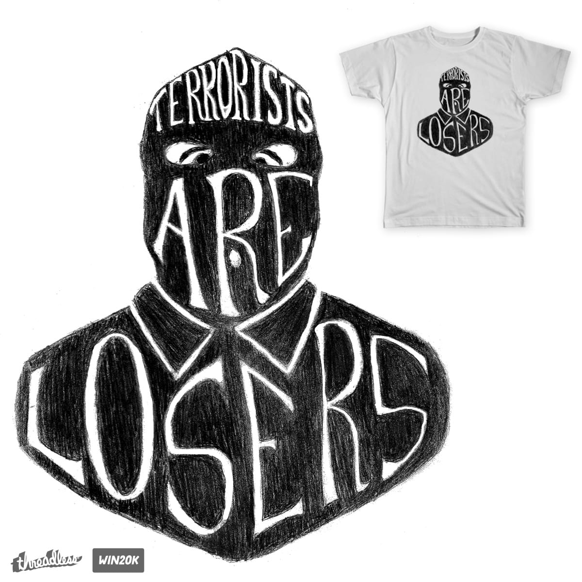 Terrorists are Losers by TRYBYK on Threadless