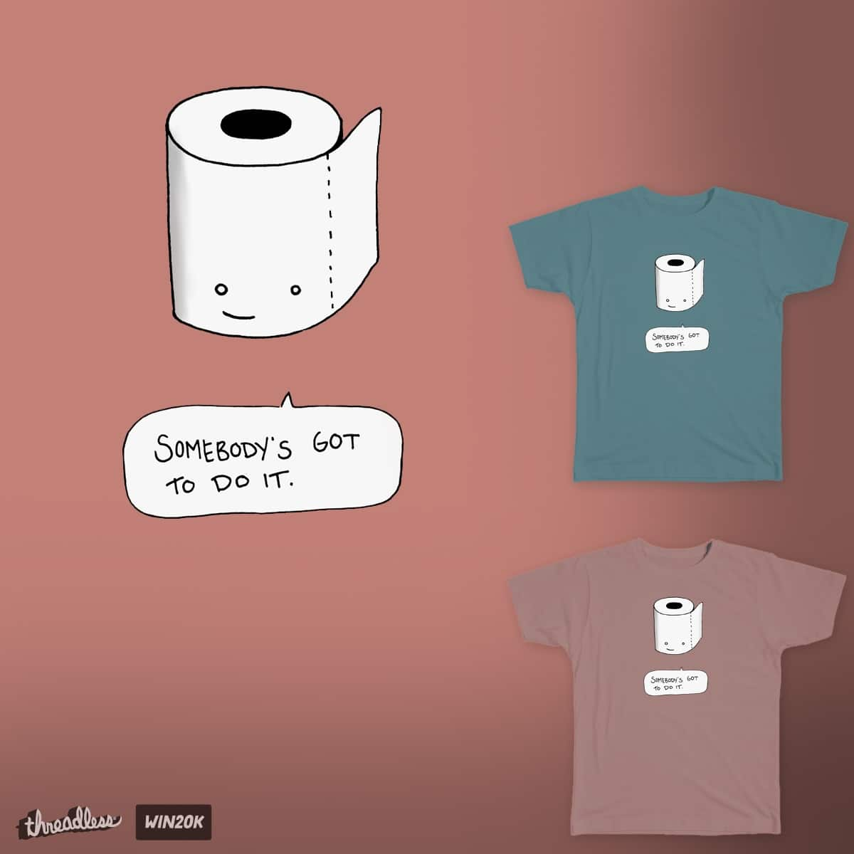 It's a Dirty Job by justin23000 on Threadless