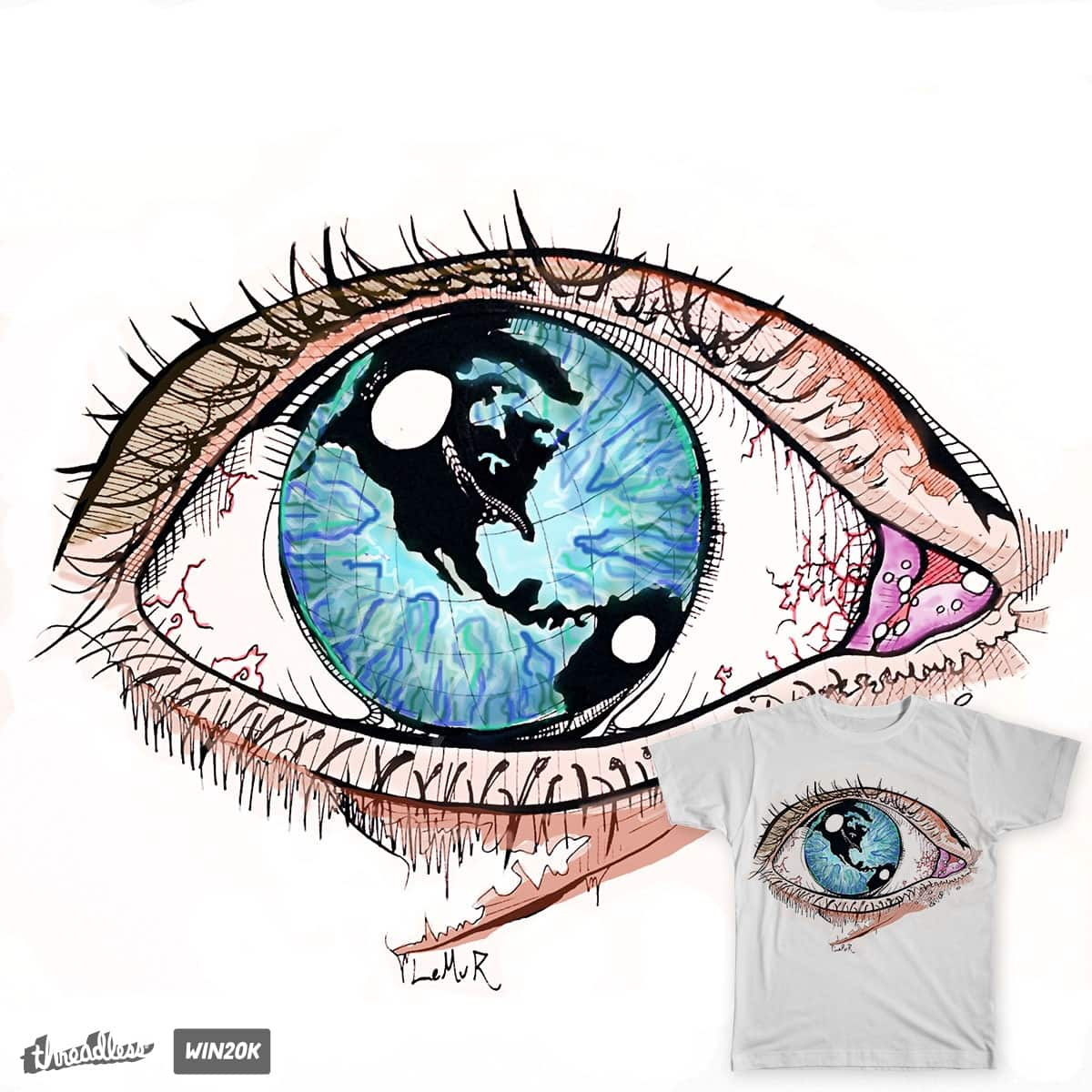 Then One Day, The World Was In Her Eye by LiamReading on Threadless