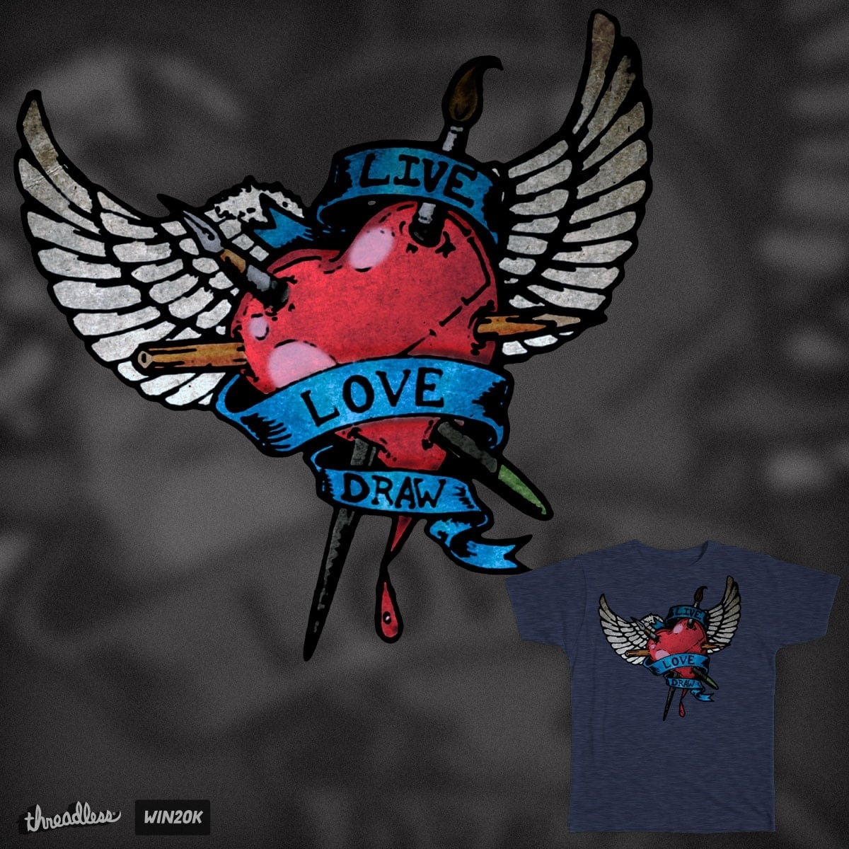 Live Love Draw by hassified on Threadless