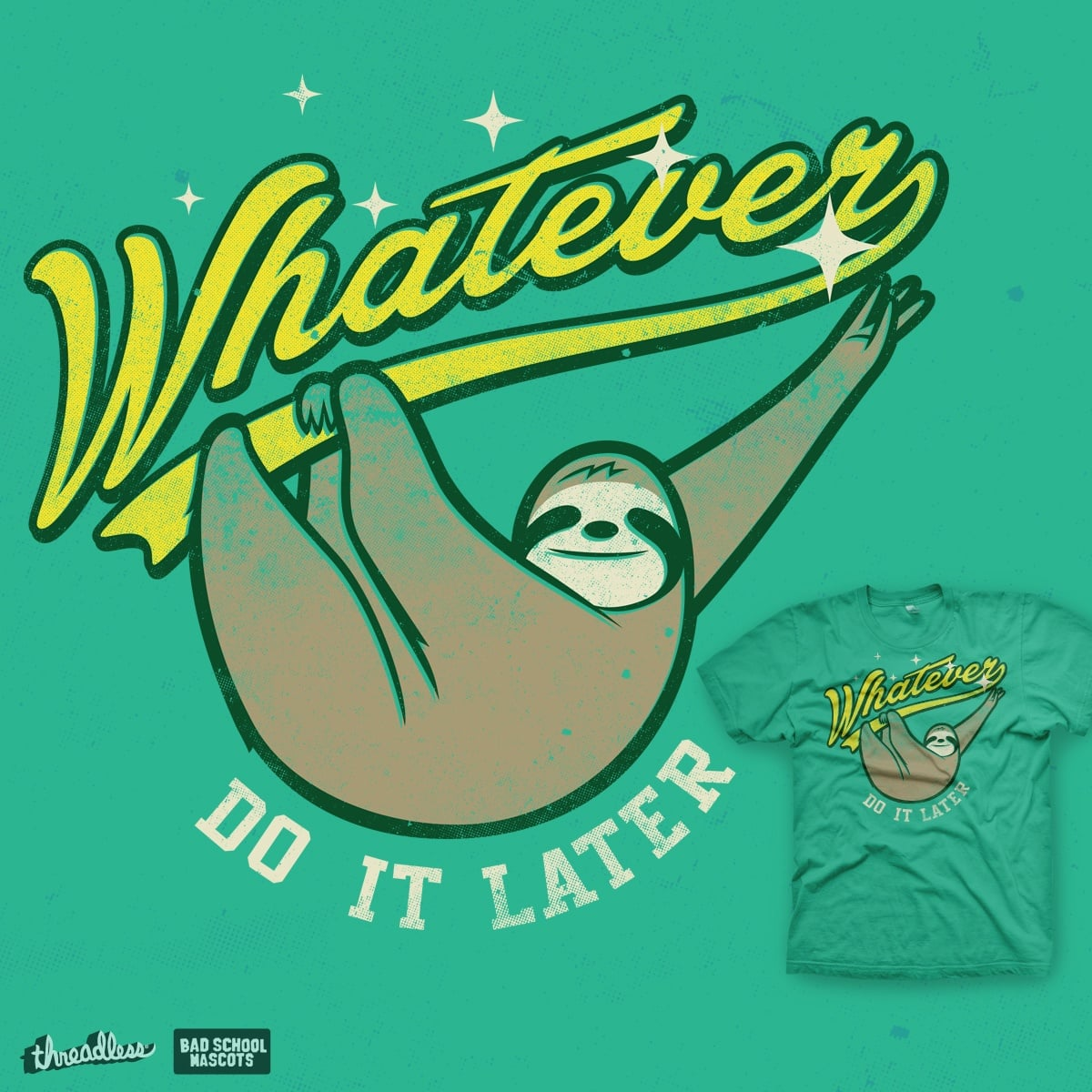 Whatever by mathiole on Threadless
