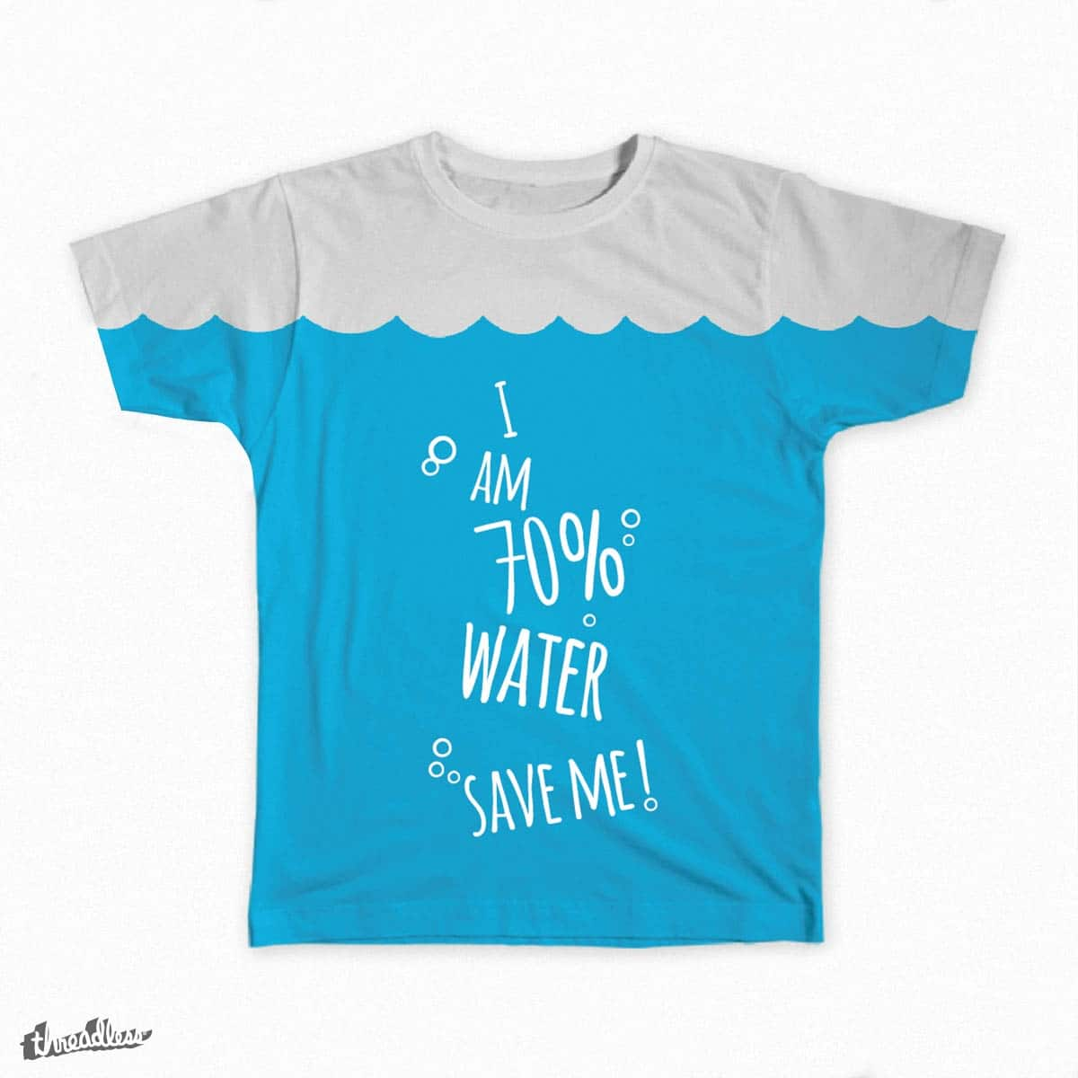 I'm 70% water by noysi on Threadless
