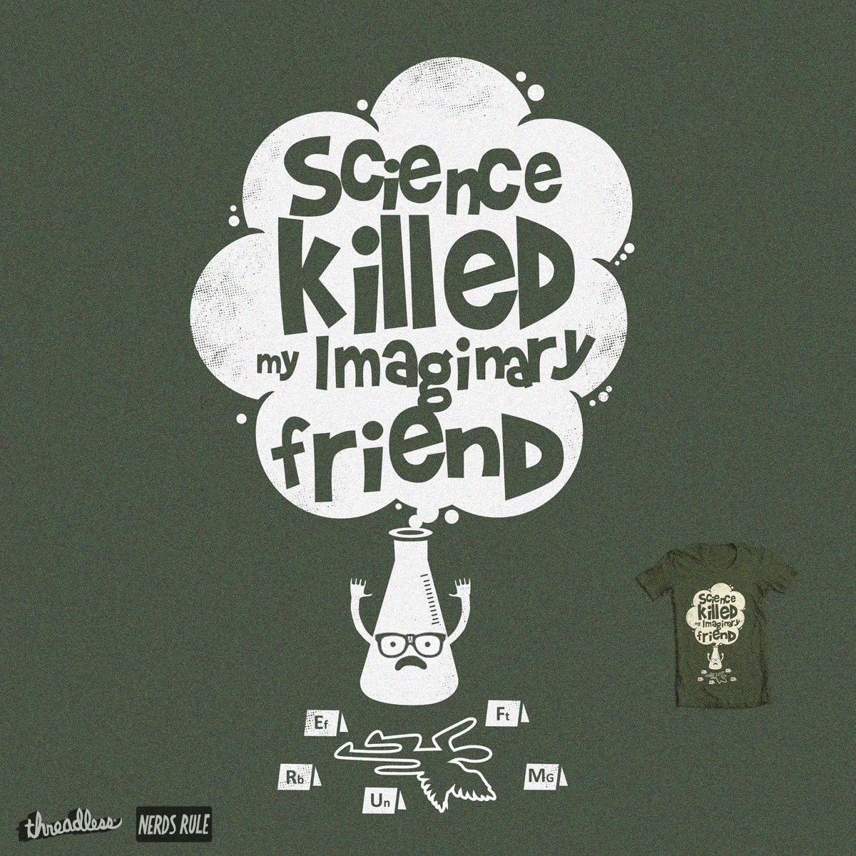 Science Killed my Imaginary Friend (Imaginary Element Version)  by Skate_e1 and krokun on Threadless