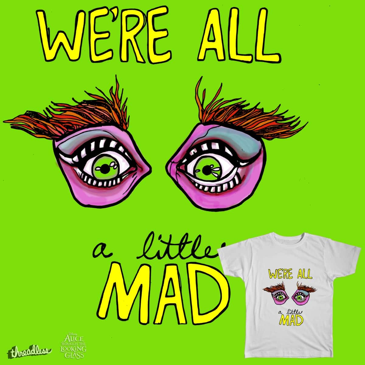 We're All a Little Mad....'Said The Hatter by inkeater on Threadless