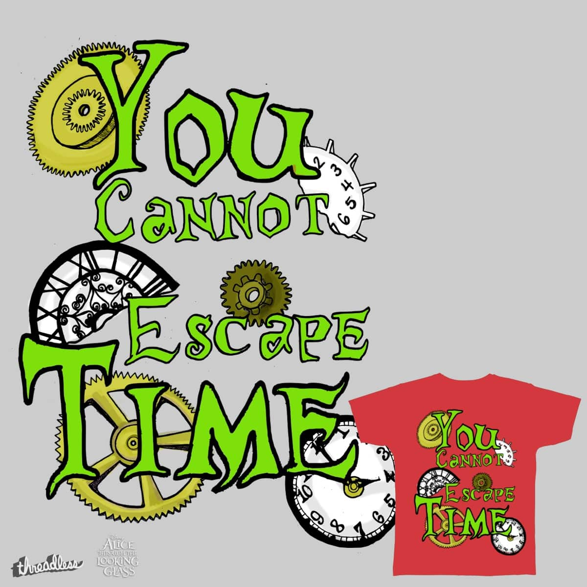 You Cannot Escape Time, Alice... by inkeater on Threadless