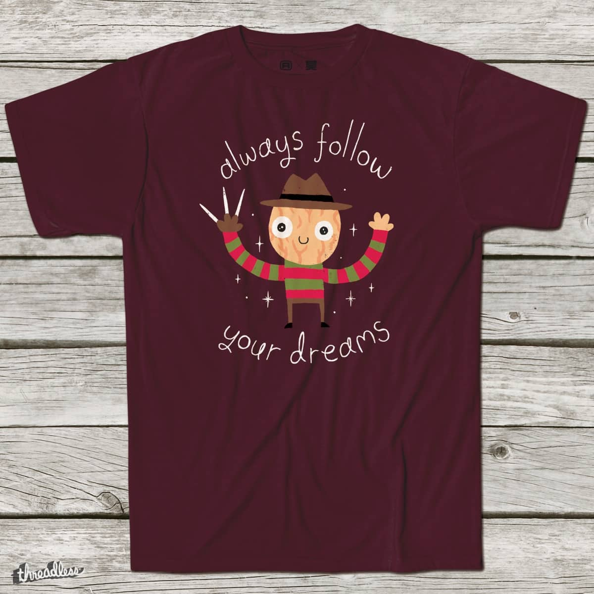 Always Follow Your Dreams by DinoMike on Threadless
