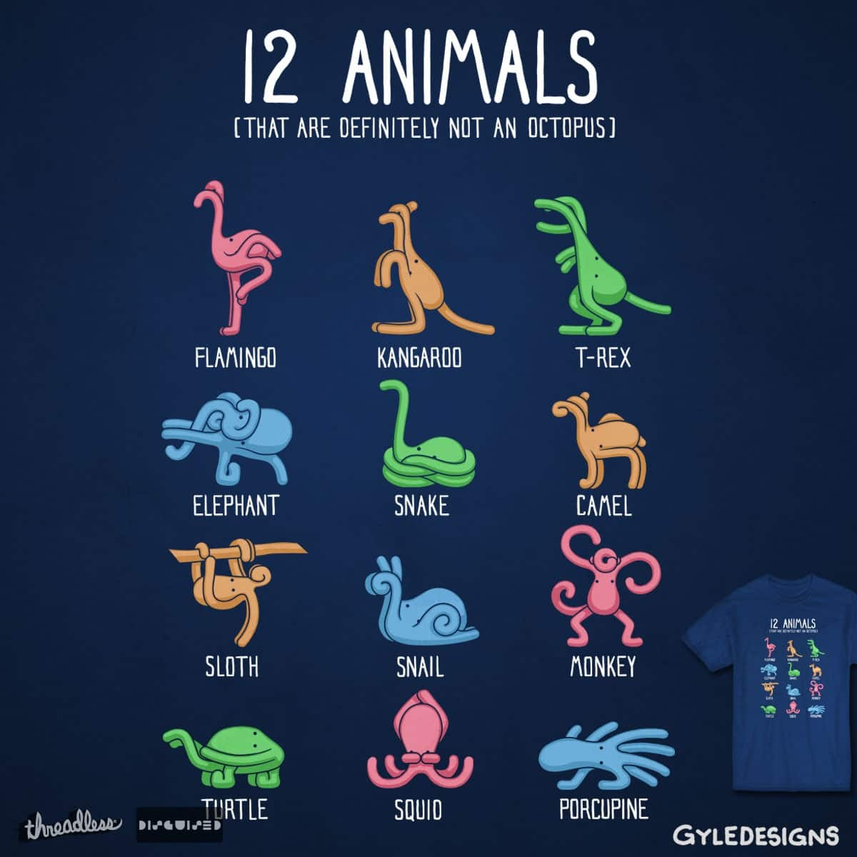 12 Animals (That Are Definitely Not An Octopus) by GyleDesigns on Threadless
