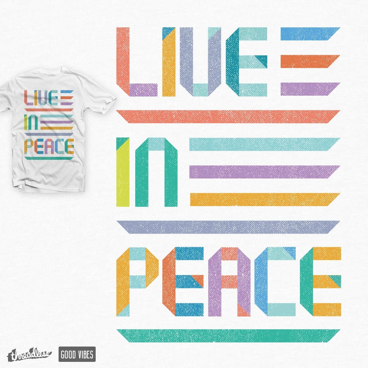 Live In Peace by ThePaperCrane on Threadless