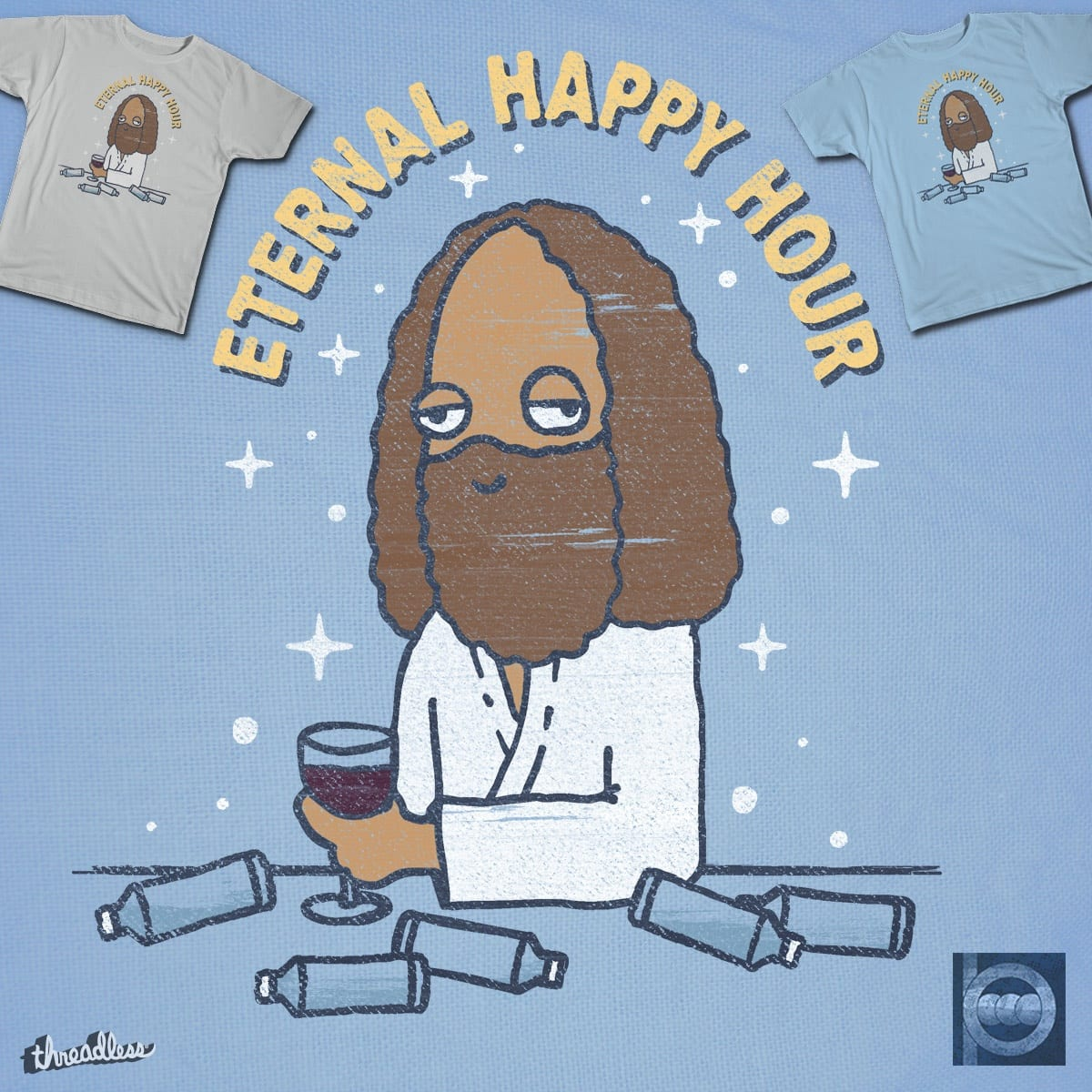 ETERNAL HAPPY HOUR by BeanePod on Threadless