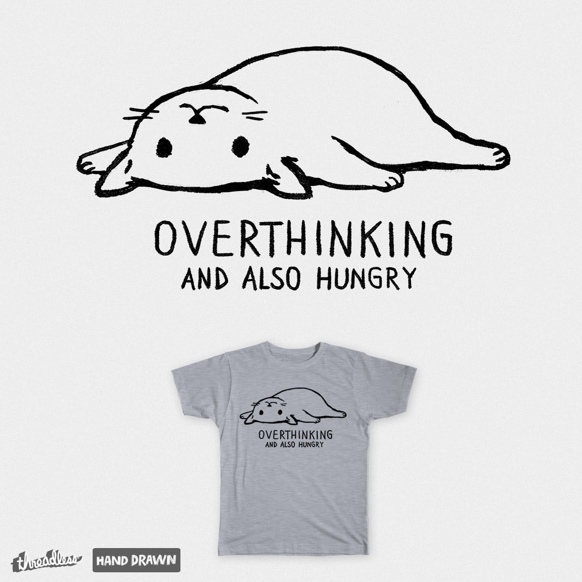 Overthinking and also Hungry by FoxShiver on Threadless