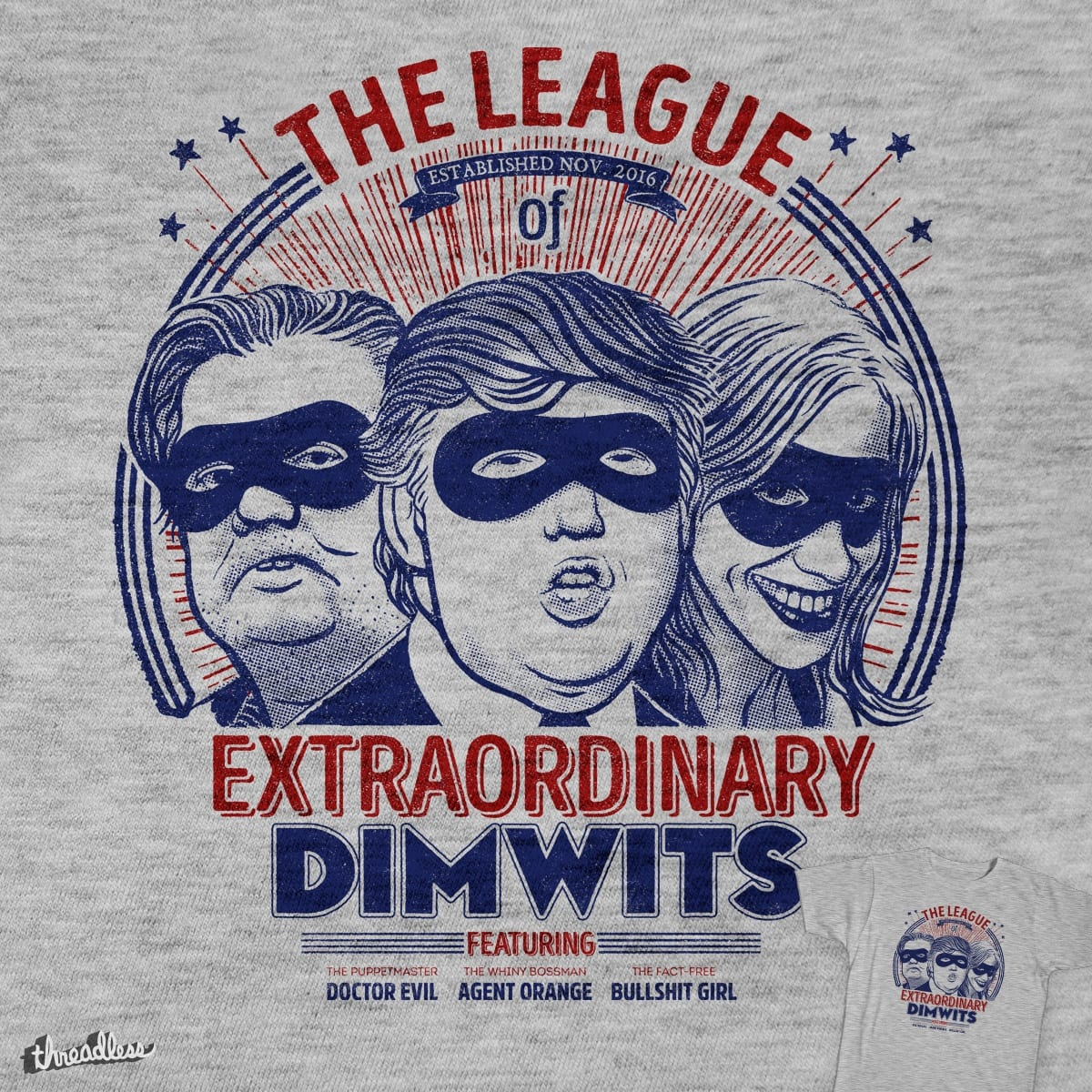 The Extraordinary League of Dimwits by v_calahan on Threadless