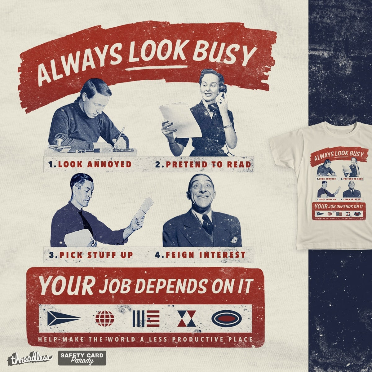 Always Look Busy by csweiler on Threadless
