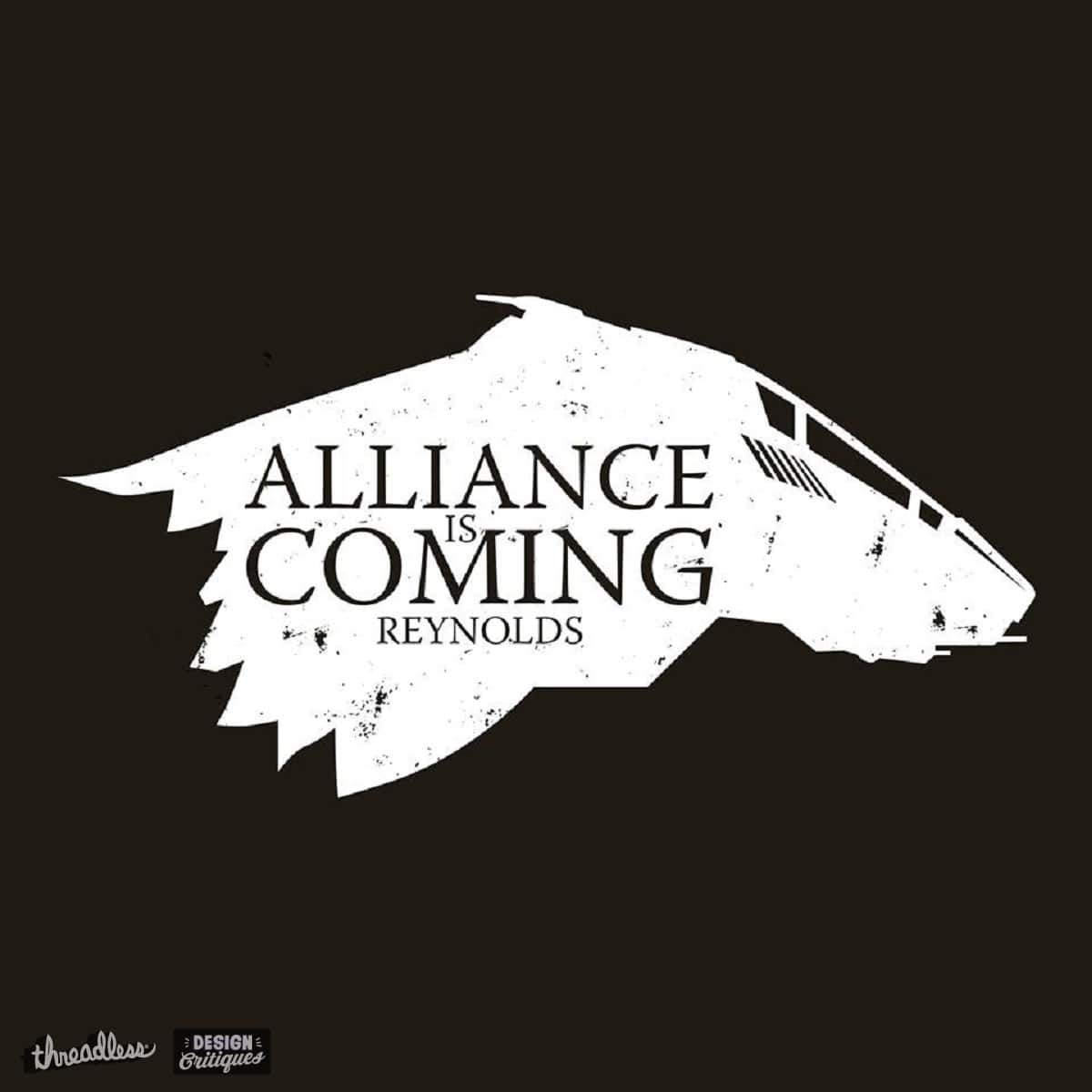 Alliance is Coming by stevegoll68 on Threadless