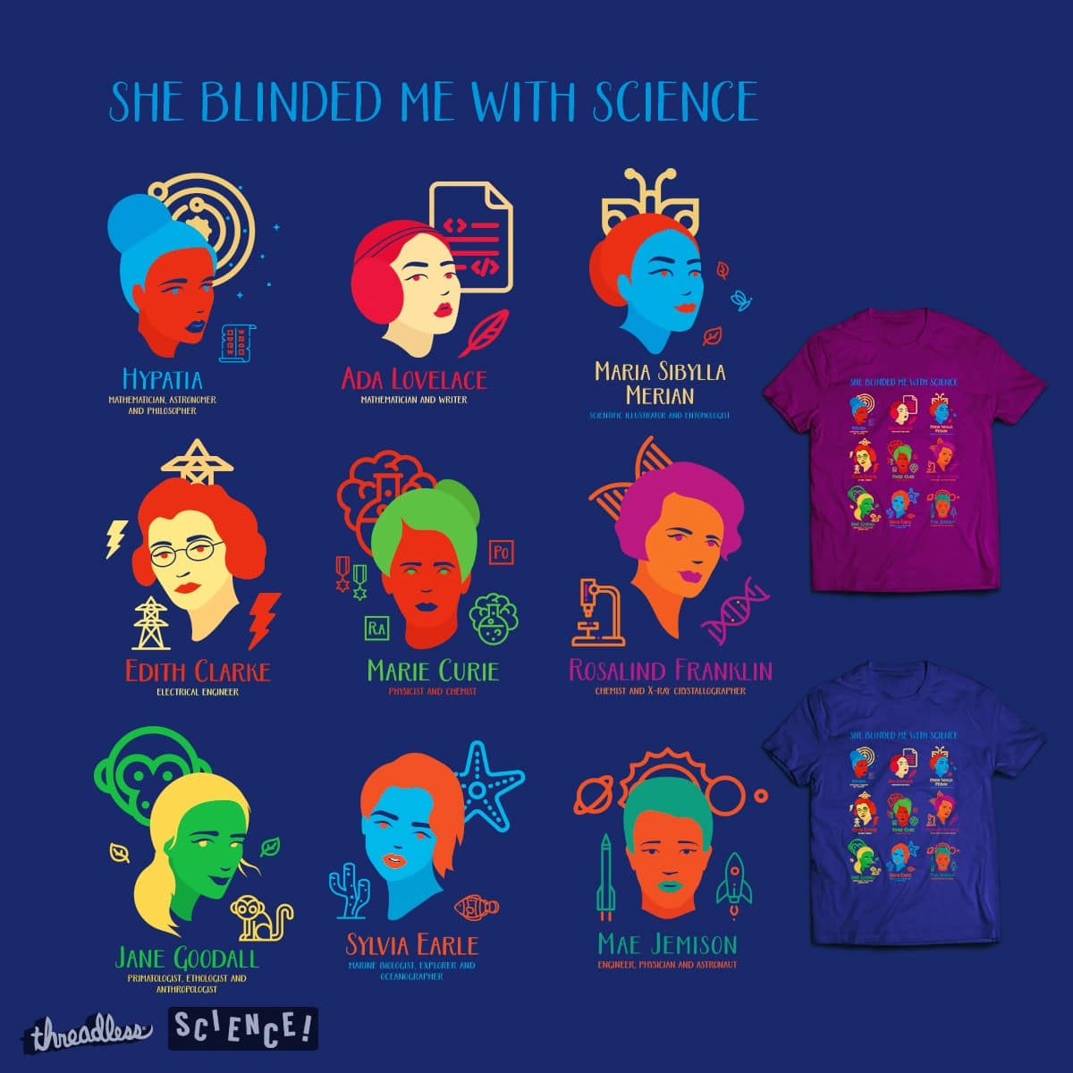 She Blinded Me with Science by janamis on Threadless