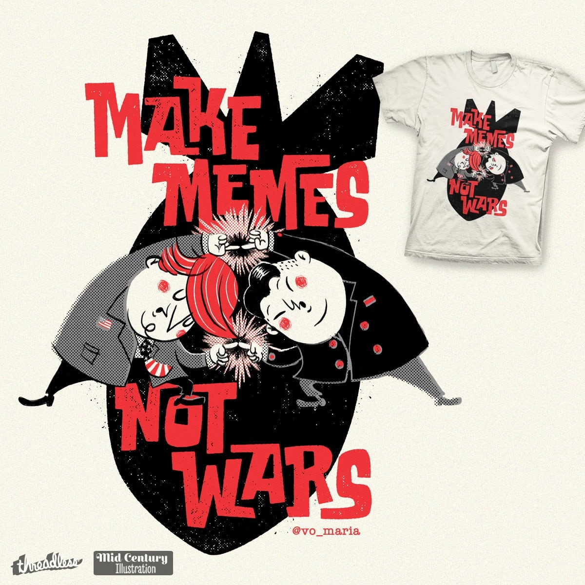 Make Memes, Not Wars by vo maria on Threadless