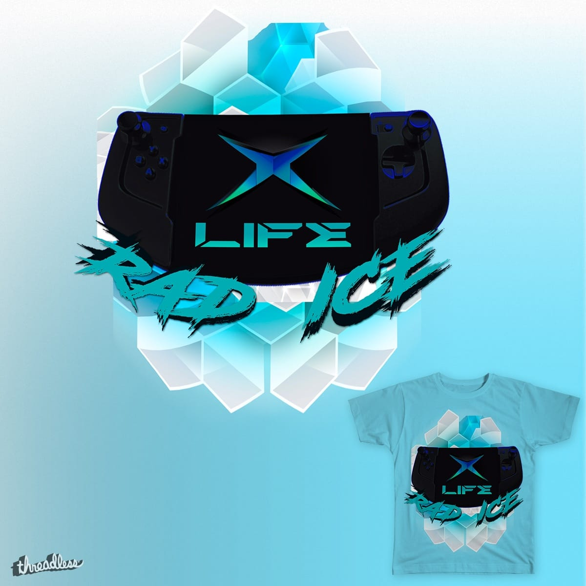X Life (Rad Ice) by GLStyleDesigns on Threadless