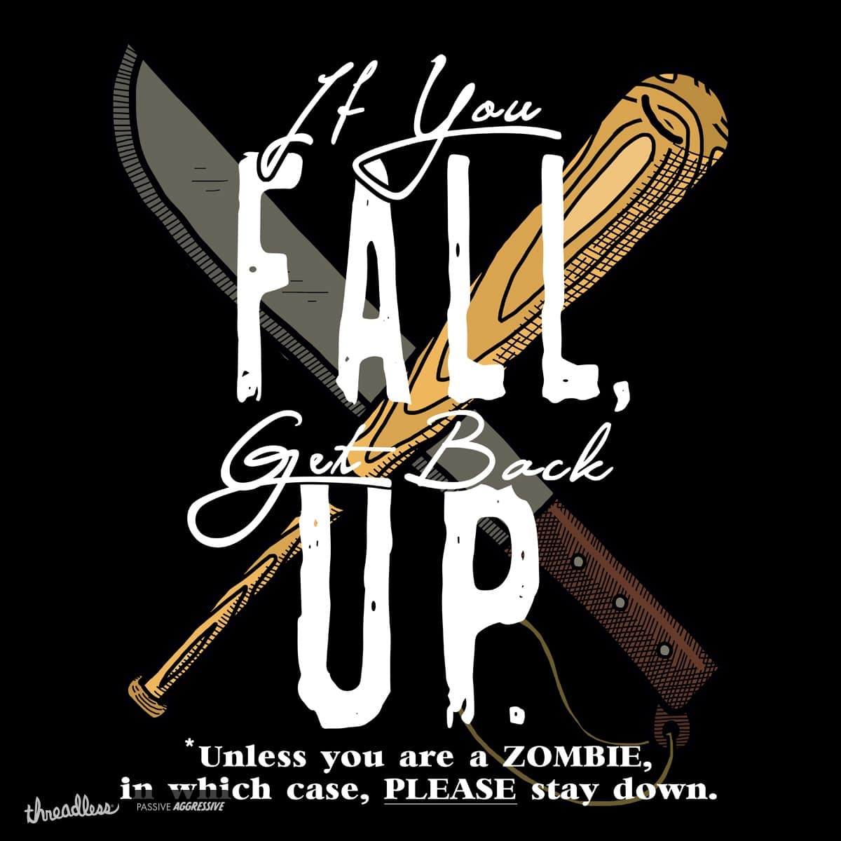 Zombie Hunter's Motto by HIDENbehindAroc on Threadless