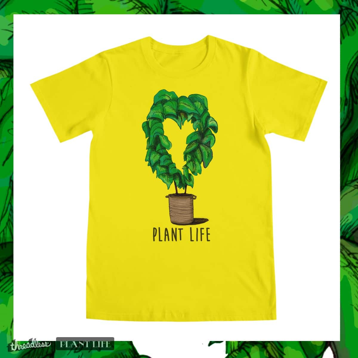 Plant Life = Love by inkeater on Threadless