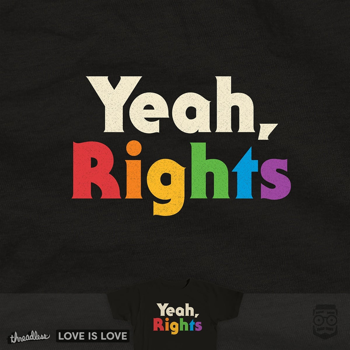 Yeah, Rights by csweiler on Threadless